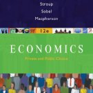 Economics Private and Public Choice 12 Ed. by James D. Gwartney 0324580185