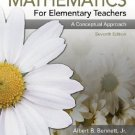 Mathematics for Elementary Teachers A Conceptual Approach 7th ed by Albert B. Bennett 0073224626