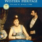 The Western Heritage, Volume C, Since 1789 8th edition by Donald Kagan 0131828703