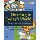 Nursing in Today's World 8th edition  by Janice Rider Ellis 0781741084