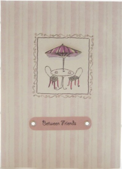 "Handcrafted ""BETWEEN FRIENDS"" Greeting Card: BLANK INSIDE - good for most occasions"