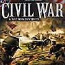 The History Channel Civil War: A Nation Divided