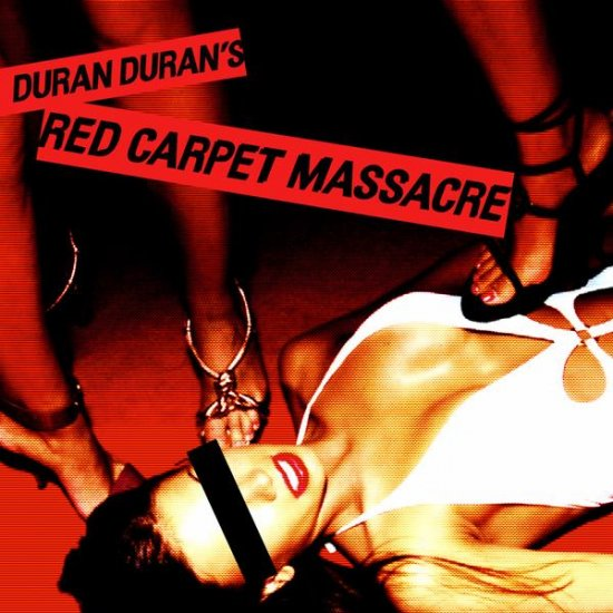 DURAN DURAN  RED CARPET MASSACRE  CD 2007