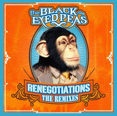 BLACK EYED PEAS  RENEGOTIATIONS  THE REMIXES CD 2006