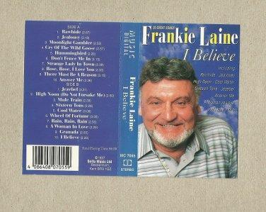 FRANKIE LAINE  I BELIEVE  AUDIO CASSETTE 1997