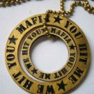 Mafia Circular Pendant You Hit Me, We Hit You