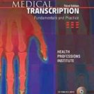 OFAD155 - Medical Transcription: Fundamentals & Practice (W/Cd)