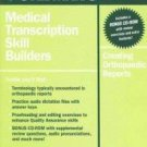 OFAD255 - Stedman's Medical Transcription Skill Builders: Creating Orthopaedic Reports