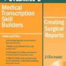 OFAD255 - Stedman's Medical Transcription Skill Builders: Creating Surgical Reports