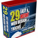 29 Easy & Instant Web Design Tricks Volume 2