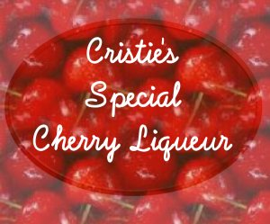 18 HOMEMADE Cherry Liqueur Custom Bottle Labels High Gloss Labels