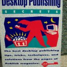 Desktop Publishing Secrets