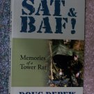 SAT & BAF - Memories of a Tower Rat