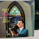 Eddy Arnold - Praise Him, Praise Him