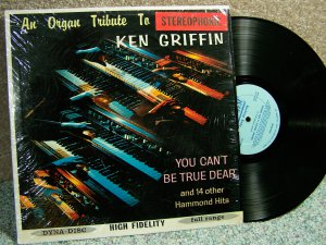 Ken Griffin, An Organ Tribute to