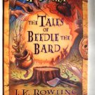 The Tales of Beedle the Bard by J.K. Rowling, first hardcover 9780545128285