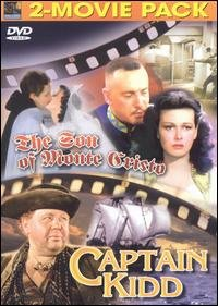 The Son Of Monte Cristo and Captain Kidd