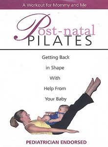 Post-Natal Pilates: A Workout For Mommy and Me (DVD)