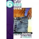 6 day mini makeover DVD NIC!!!