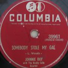 Johnnie Ray  -  Somebody Stole My Gal   (Vinyl Record)
