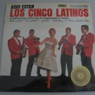 Los Cinco Latinos - Aqui Estan  (Vinyl Record)