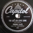 Freddie Slack - The Gee Chi Love Song   (Vinyl Record)