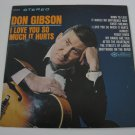 Don Gibson - I Love You So Much It Hurts (Vinyl Record)