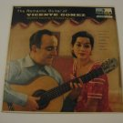 Vicente Gomez  -  The Romantic Guitar Of Vicente Gomez   (Vinyl Records)