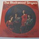The Blackwood Singers - Turn Your Radio On  (Vinyl LP)