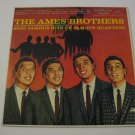 The Ames Brothers - Sing Famous Quartets Hits - 1959  (Vinyl LP)