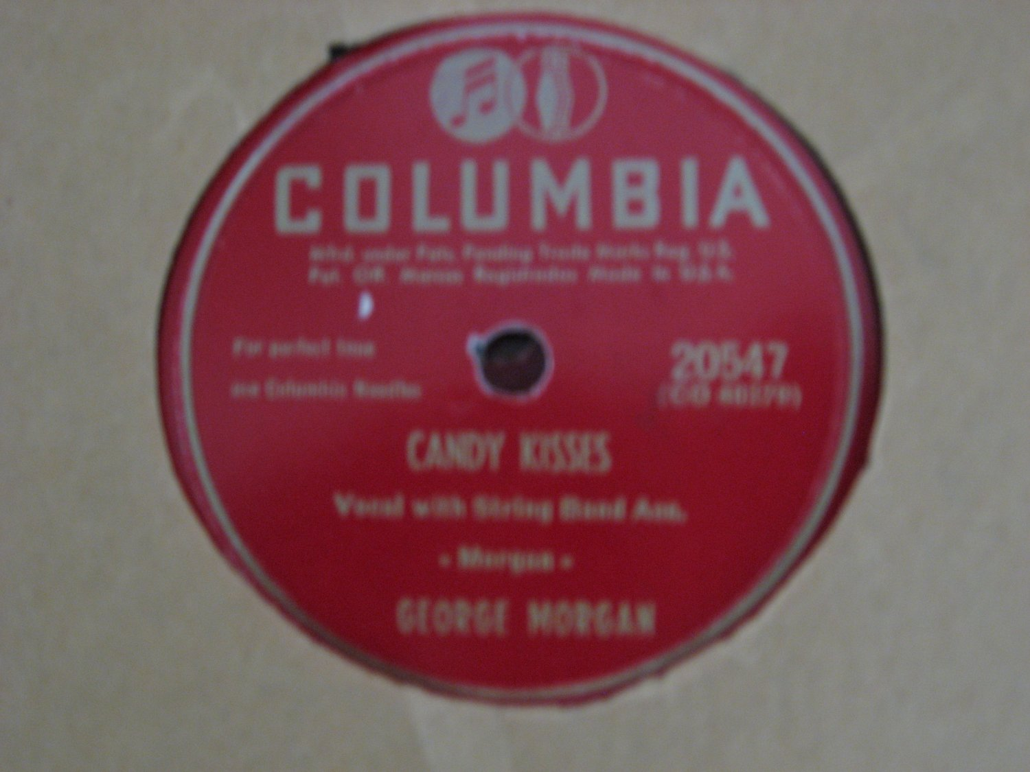 George Morgan - Candy Kisses/Please Don't Let Me Love You - 1951 (Vinyl Records)