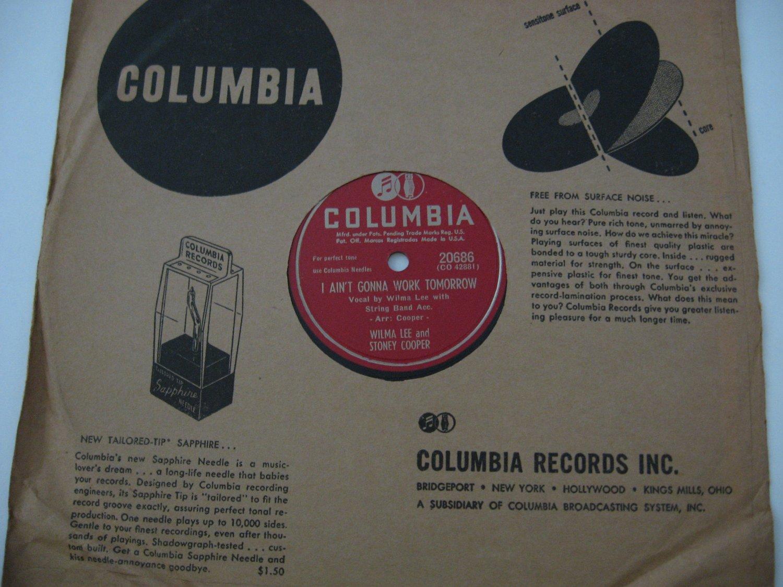 Wilma Lee & Stoney Cooper - I Anin't Gonna Work Tomorrow - 1950  (Vinyl Records)