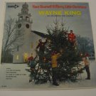 Wayne King - Have Yourself A Merry Little Christms - 1963 (Vinyl LP)
