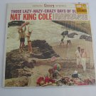 Nat King Cole - Those Lazy-Hazy-Crazy Days Of Summer - 1963