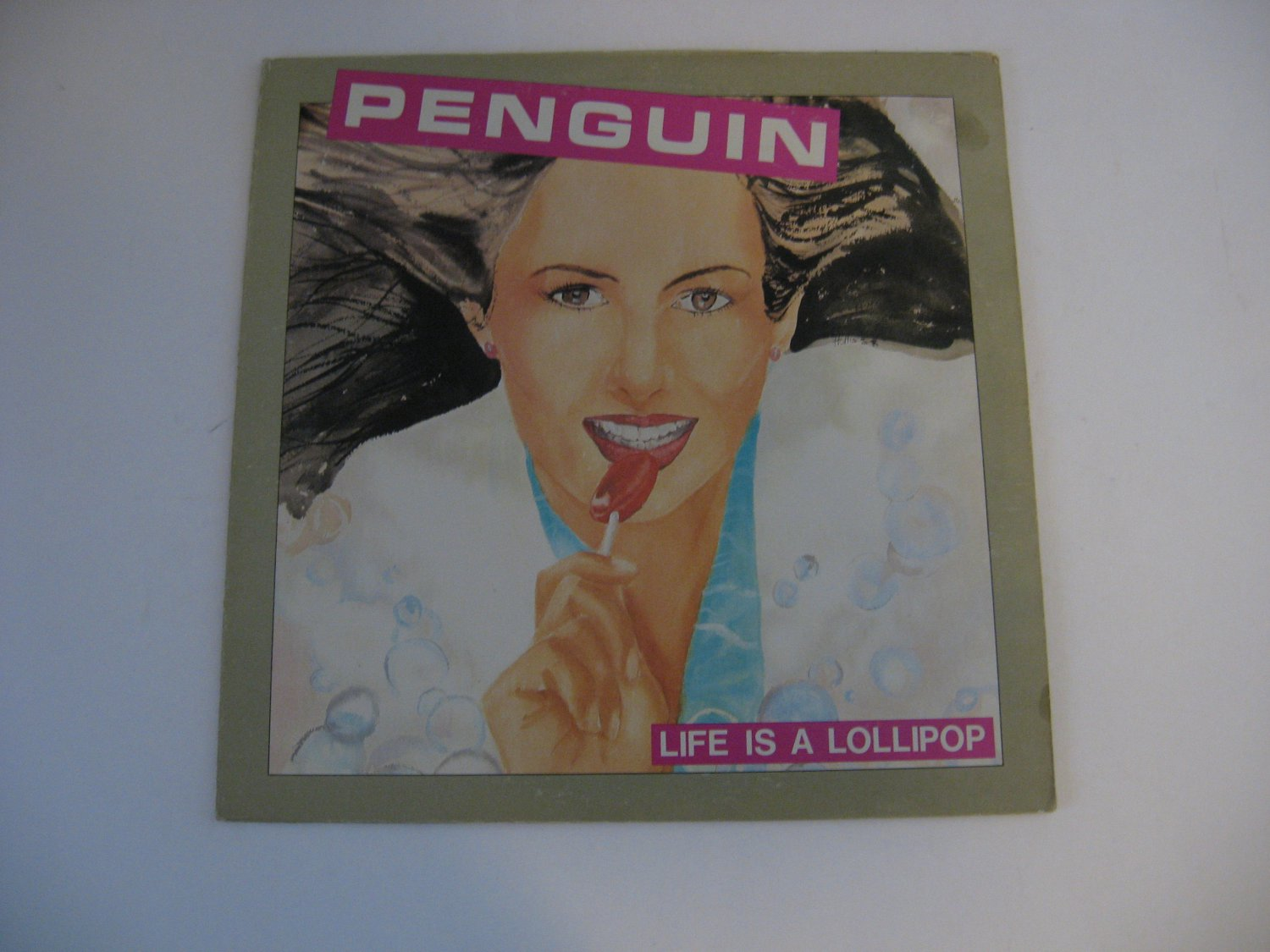 Penguin - Life Is A Lollipop - Circa 1982
