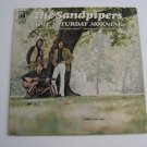 The Sandpipers - Come Saturday Morning - Venezuela printing - Circa 1970