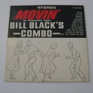 Bill Black Combo  - Movin' - Circa 1962