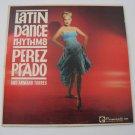 Perez Prado  -  Latin Dance Rhythms  - Circa 1959