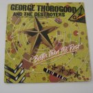 George Thorogood - Better Than The Rest  - Circa 1979