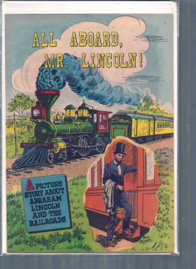 ALL ABOARD, MR. LINCOLN! # 8, 7.5 VF -