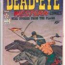 Dead-Eye Western Comics # 6, 2.5 GD +