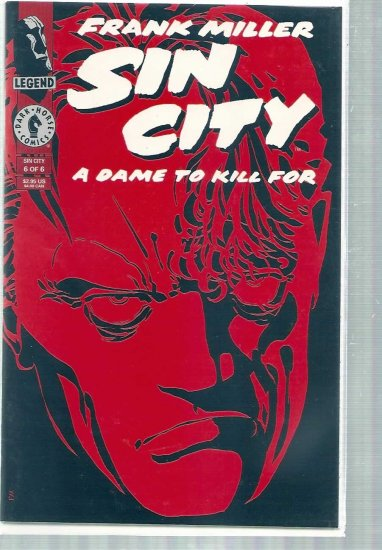 SIN CITY, A DAME TO KILL FOR # 6, 9.0 VF/NM