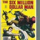SIX MILLION DOLLAR MAN # 5, 7.0 FN/VF