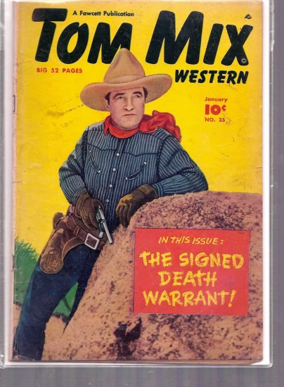 TOM MIX WESTERN # 25, 4.0 VG