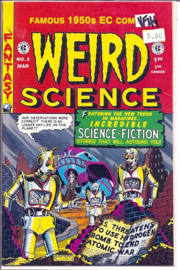 Weird Science # 3, 9.0 VF/NM