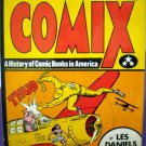COMIX: A History Of Comic Books In America # 1, 8.5 VF +