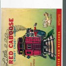 1953 LITTLE RED CABOOSE  7 # 1, 4.0 VG