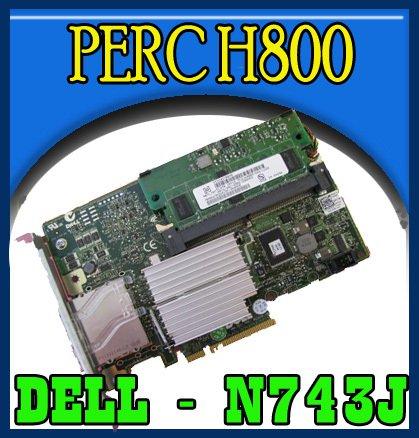 Dell PERC H800 SAS RAID Controller Card N743J    !