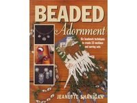 Beaded Adornment- Jeanette Shanigan