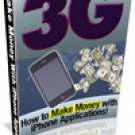 3G How To Make Money With I-Phone Applications!